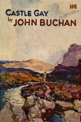 Castle Gay by John Buchan