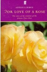 For Love of a Rose