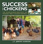 Success with Chickens by Jeremy Hobson