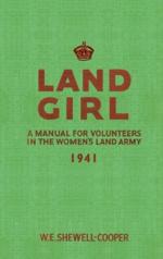 Land Girl A Manual
